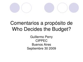 Comentarios a propósito de Who Decides the Budget?