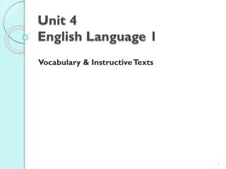 Unit  4 English Language 1