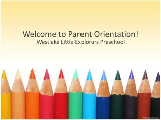 Welcome to Parent Orientation!