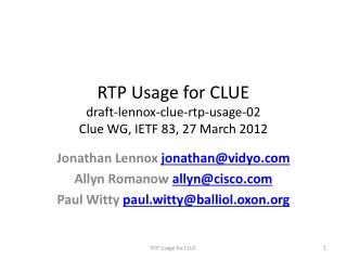 RTP Usage for CLUE draft-lennox-clue-rtp-usage-02 Clue WG, IETF 83, 27 March 2012