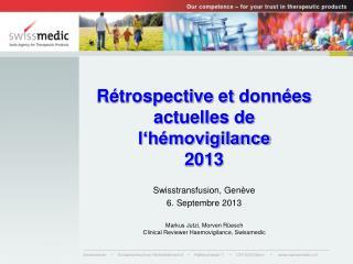 Rétrospective  et  données actuelles  de  l'hémovigilance 2013