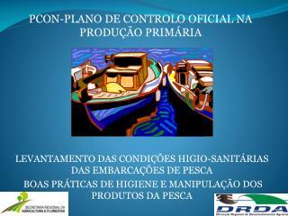 Levantamento das condições  higio -sanitárias das embarcações de pesca