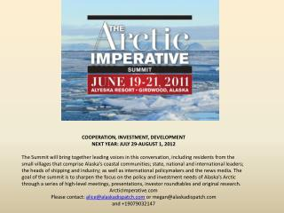 COOPERATION, INVESTMENT, DEVELOPMENT NEXT YEAR: JULY 29-AUGUST 1, 2012