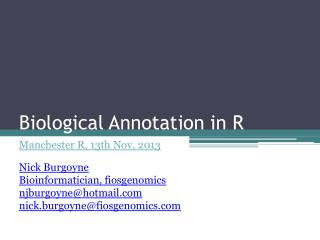 Biological Annotation in R