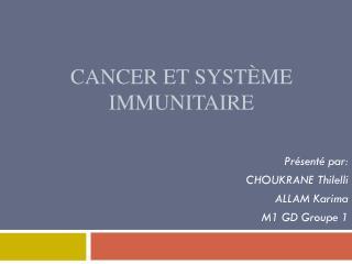 Cancer et système immunitaire