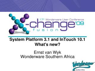System Platform 3.1 and InTouch 10.1 What's new?