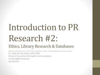 Introduction to PR Research #2:  Ethics, Library Research & Databases