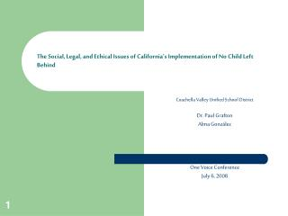 The Social, Legal, and Ethical Issues of California s Implementation of No Child Left Behind