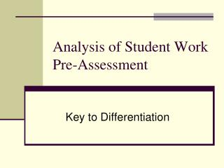 Analysis of Student Work Pre-Assessment