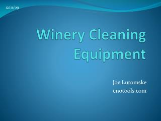 Winery Cleaning Equipment