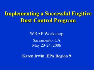 Implementing a Successful Fugitive Dust Control Program