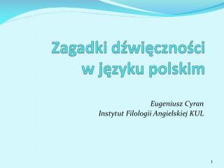 Zagadki dźwięczności  w języku polskim