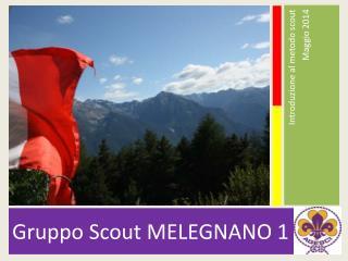 Gruppo Scout MELEGNANO 1