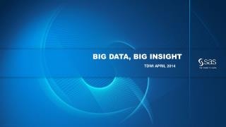 Big data, big insight