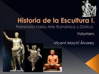 Historia de la Escultura I.