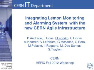 Integrating Lemon Monitoring and Alarming System  with the new CERN Agile Infrastructure