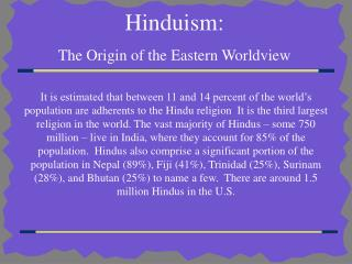Hinduism: The Origin of the Eastern Worldview