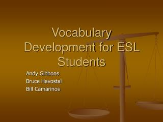 Vocabulary Development for ESL Students