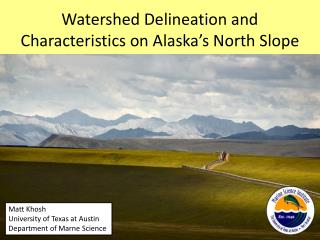 Watershed Delineation and Characteristics on Alaska's North Slope