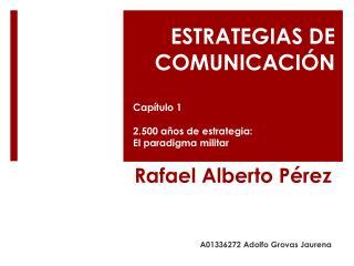 Rafael Alberto P érez