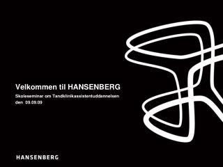 Velkommen til HANSENBERG