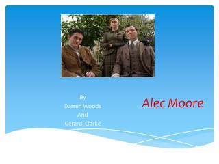 Alec Moore