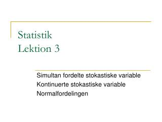 Statistik Lektion 3