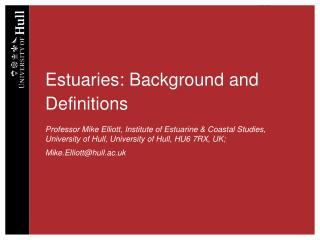 Estuaries: Background and Definitions