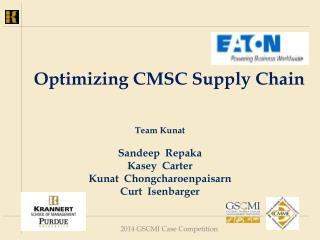 Optimizing CMSC Supply Chain
