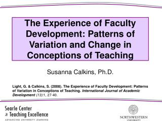 The Experience of Faculty Development: Patterns of Variation and Change in Conceptions of Teaching
