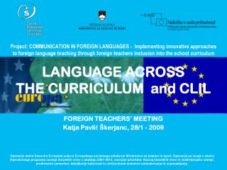 Project: COMMUNICATION IN FOREIGN LANGUAGES -  Implementing innovative approaches to foreign language teaching through f