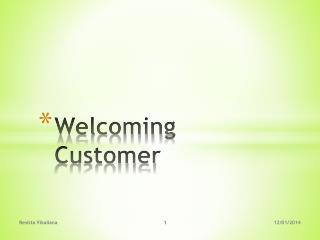 Welcoming Customer