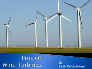 Pros Of Wind Turbines