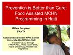 Prevention is Better than Cure: Food Assisted MCHN Programming in Haiti