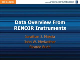 Data  Overview From  RENOIR  Instruments