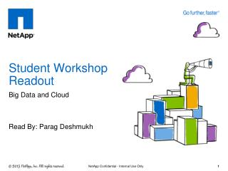 Student Workshop  Readout