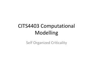CITS4403 Computational  Modelling