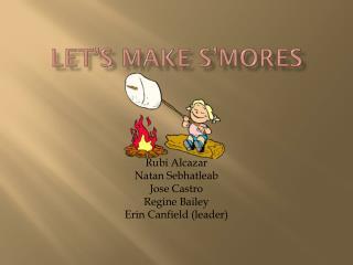 Let�s make S�mores