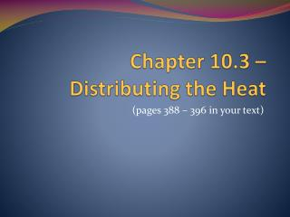 Chapter 10.3 – Distributing the Heat