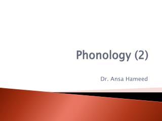 Phonology (2)