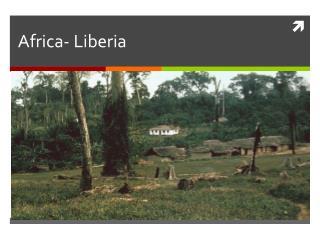 Africa- Liberia