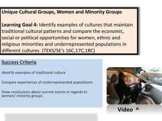 Success Criteria Identify examples of traditional culture