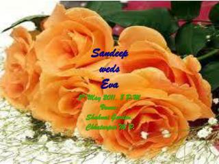 Sandeep weds  Eva