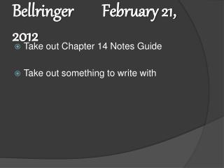 Bellringer		February 21, 2012