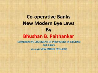 Co-operative Banks New Modern Bye Laws By  Bhushan  B.  Paithankar