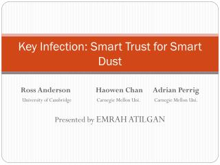 Key Infection: Smart Trust for Smart Dust