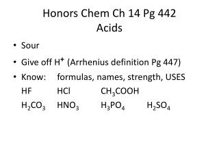 Honors  Chem  Ch 14  Pg 442 Acids