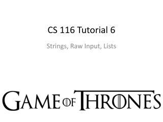 CS 116 Tutorial 6