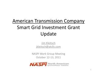 American Transmission Company Smart Grid Investment Grant Update