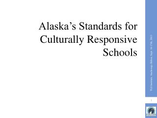 Alaska's Standards for Culturally Responsive Schools